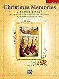 Christmas Memories: 8 Early Intermediate to Intermediate Piano Arrangements (Memories Series, Bk 1)