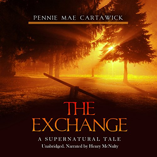 The Exchange: A Supernatural Tale cover art