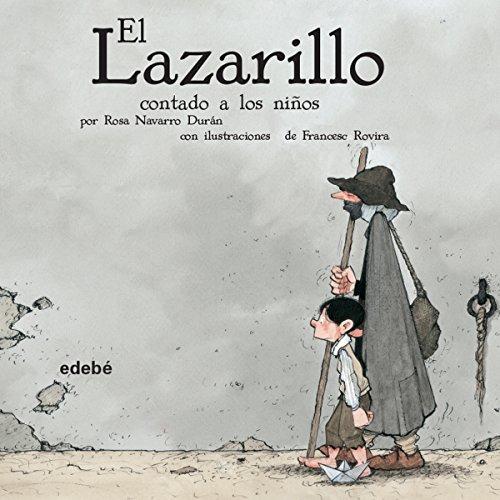 El Lazarillo Contado A Los Niños audiobook cover art
