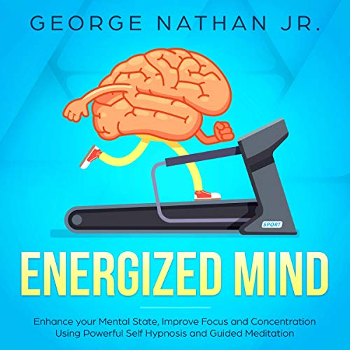 Energized Mind audiobook cover art