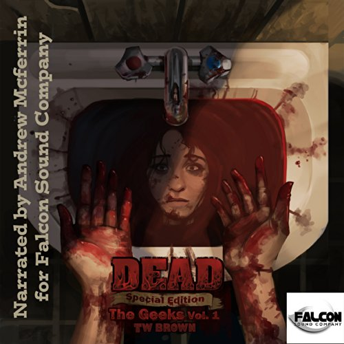 DEAD: The Geeks (Vol.1) audiobook cover art