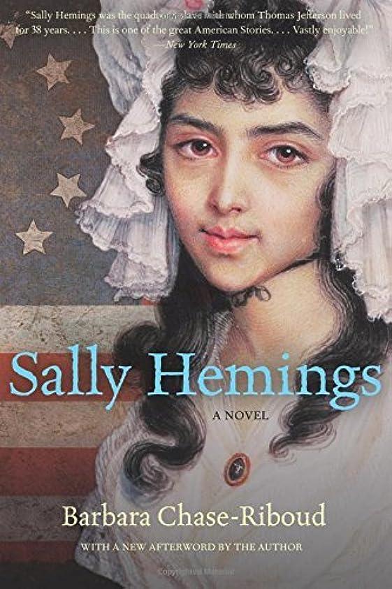 北へ役員商人Sally Hemings: A Novel (Rediscovered Classics) (English Edition)