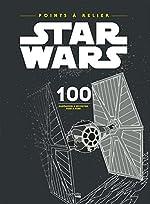 Point à relier Star Wars - 100 illustrations à découvrir point par point de Jérémy Mariez