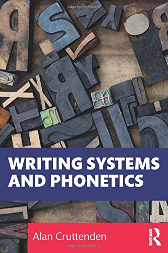 Compare Textbook Prices for Writing Systems and Phonetics 1 Edition ISBN 9780367497231 by Cruttenden, Alan