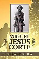 Miguel Jesus Corte