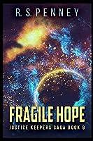 Fragile Hope