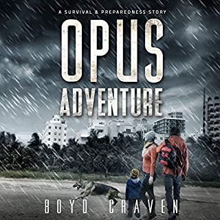 Opus Adventure     A Survival and Preparedness Story (One Man's Opus, Book 3)              Written by:                                                                                                                                 Boyd Craven III                               Narrated by:                                                                                                                                 Kevin Pierce                      Length: 5 hrs and 35 mins     Not rated yet     Overall 0.0