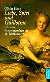 Liebe, Spiel und Guillotine - Olivier Blanc