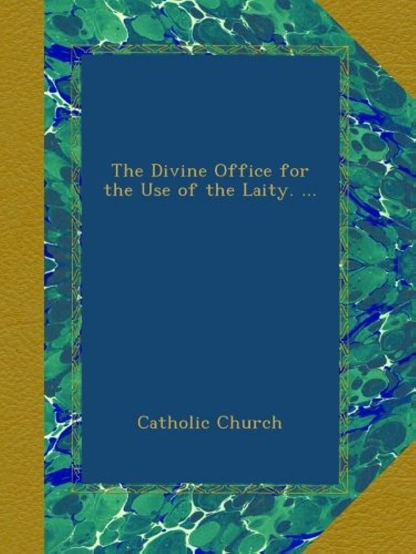 窓レパートリーランチThe Divine Office for the Use of the Laity. ...