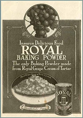 Grape Cream of Tartar in 1910 Royal Baking Powder AD Original Paper Ephemera Authentic Vintage Print Magazine Ad/Article
