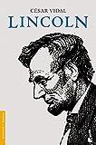 Lincoln (Divulgación. Biografías y memorias)