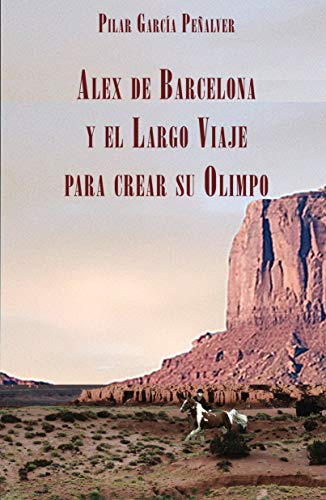 Alex de Barcelona y el Largo Viaje para crear su Olimpo