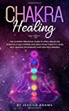 Best Chakra Books - Chakra Healing: The Ultimate Practical Guide to Open Review