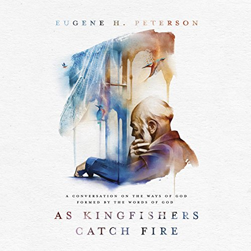 As Kingfishers Catch Fire cover art