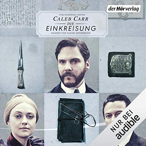 The Alienist - Die Einkreisung audiobook cover art
