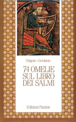 Settantaquattro omelie sul libro dei Salmi