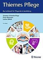 Thiemes Pflege (kleine Ausgabe): Das Lehrbuch fuer Pflegende in der Ausbildung