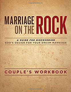 Marriage On The Rock: Couple's Discussion Guide (A Marriage On The Rock Book)