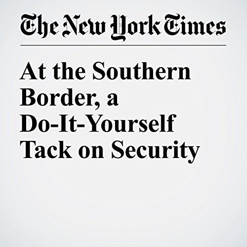 At the Southern Border, a Do-It-Yourself Tack on Security audiobook cover art
