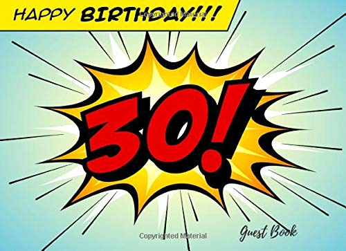 Happy Birthday 30 Guest Book: Guest Book For Birthday Anniversary Party Retro Cartoon Pop Art Use As You Wish For Visitors Names & Addresses, Sign In, Advice, Wishes, Comments