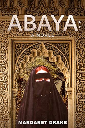 Abaya: A Novel (English Edition)