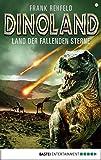 Dino-Land - Folge 12: Land der fallenden Sterne (Rückkehr der Saurier) (German Edition)