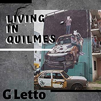 Living in Quilmes
