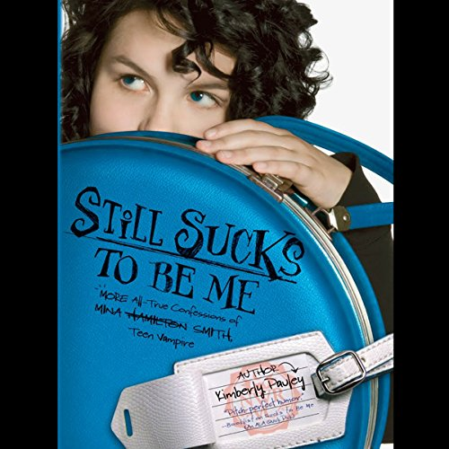 Still Sucks to Be Me audiobook cover art