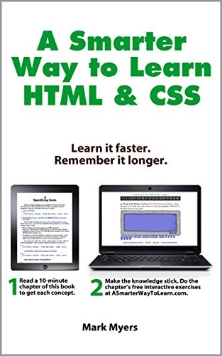 A Smarter Way to Learn HTML & CSS: Learn it faster. Remember it longer. (English Edition)