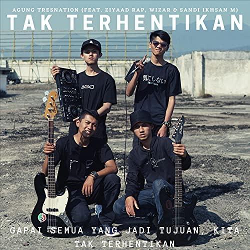 Agung Tresnation feat. Ziyaad RAP, Wizar & Sandi ikhsan M