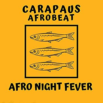Afro Night Fever