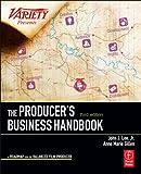 The Producer's Business Handbook (American Film Market Presents) - John J. Lee Jr.