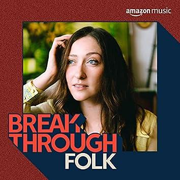 Breakthrough Folk