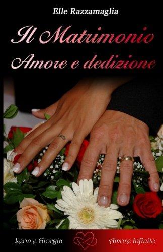 Il Matrimonio Amore e dedizione