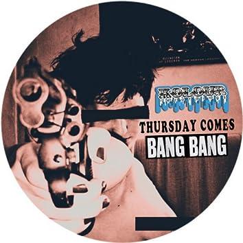 Thursday Comes