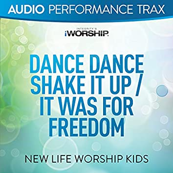 Dance Dance Shake It Up/It Was For Freedom (feat. Jared Anderson) [Audio Performance Trax]