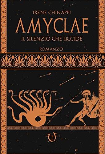 Amyclae. Il silenzio che uccide