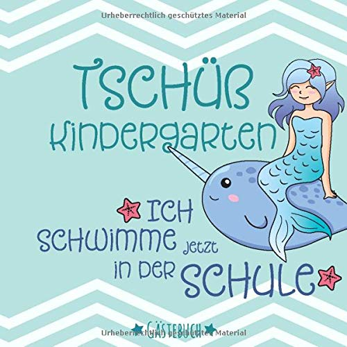 Gästebuch: zur Einschulung mit Meerjungfrau | Geschenkidee zum 1. Schultag | 21 x 21cm, Softcover,...
