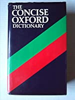 Concise Oxford Dictionary of Current English