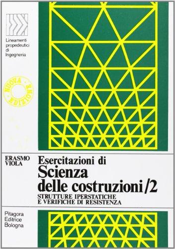 Esercitazioni di scienza delle costruzioni (Vol. 2)