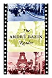 The André Bazin Reader