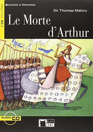 LE MORTE D, ARTHUR READ & TRAININF FOUR B2.1 (Reading and training)