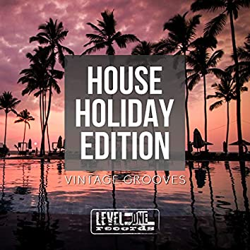 House Holiday Edition (Vintage Grooves)