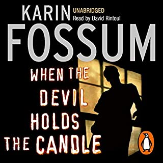 When the Devil Holds the Candle                   Written by:                                                                                                                                 Karin Fossum                               Narrated by:                                                                                                                                 David Rintoul                      Length: 8 hrs and 33 mins     1 rating     Overall 4.0