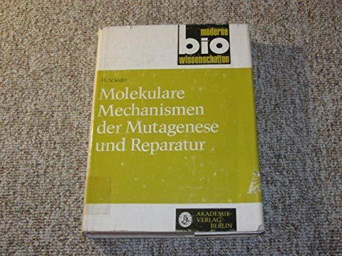 Molekulare Mechanismen der Mutagenese und Reparatur