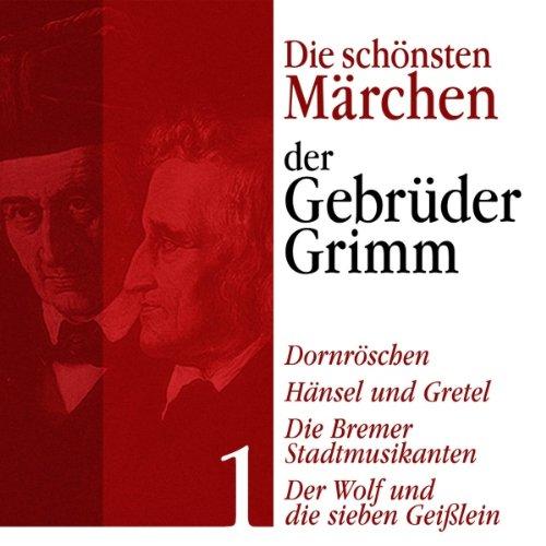 Hänsel und Gretel, Der Wolf und die sieben Geißlein, Die Bremer Stadtmusikanten Titelbild