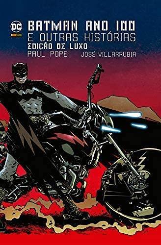 Batman:Ano 100 e outras histórias: Edição de Luxo