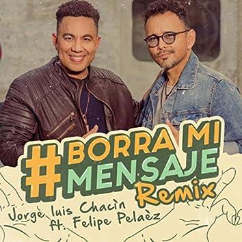 Borra Mi Mensaje (Remix)