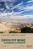 Open Pit Mine Planning and Design, Two Volume Set & CD-ROM Pack (2 Vol Set + Cdrom)
