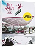 It's a Gas!: The Allure of the Gas Station...